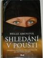 Aminová Helle - Shledání v poušti