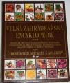 Brickell Christopher - Velká zahrádkářská encyklopedie