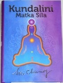 Chinmoy Sri - Kundalini: Matka Síla