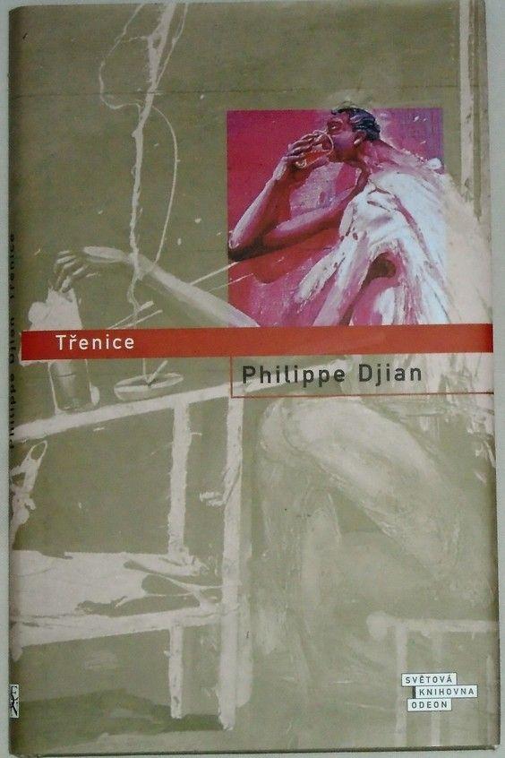 Djian Philippe - Třenice
