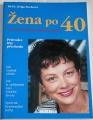 Eiseleová Helga - Žena po 40
