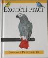 Exotičtí ptáci - Obrazový průvodce 15