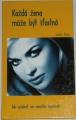 Franz Sondra - Každá žena může být šťastná
