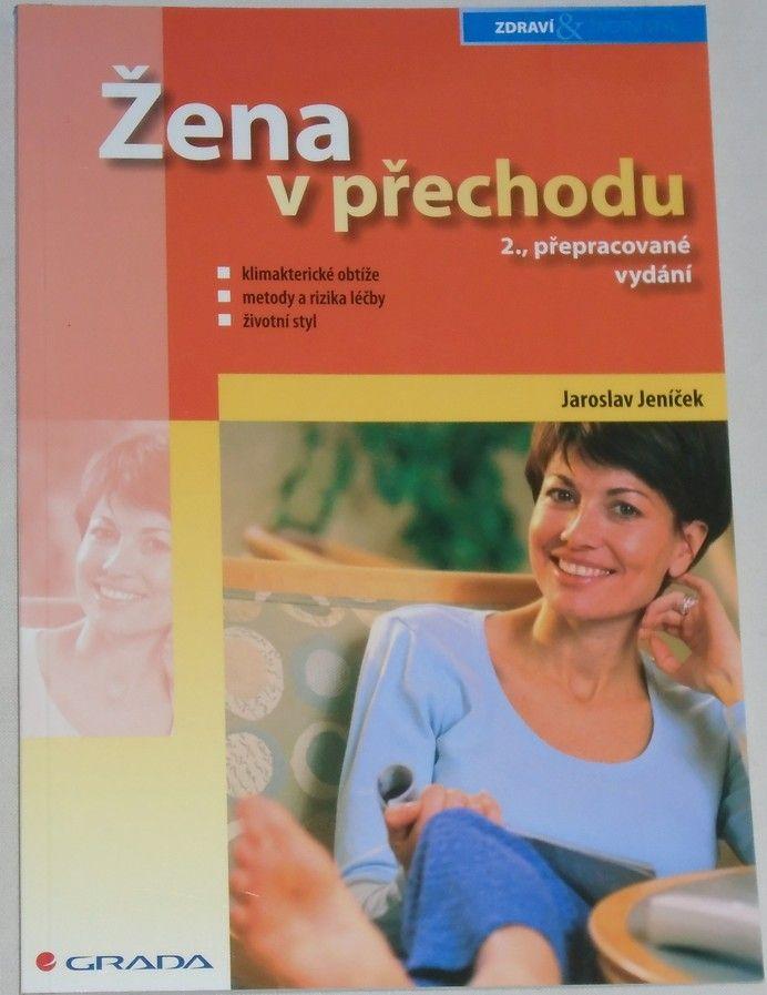 Jeníček Jaroslav - Žena v přechodu