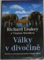 Leakey Richard, Morellová Virginia - Války v divočině