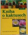 Mankeová Elisabeth - Kniha o kaktusech