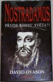 Ovason David - Nostradamus: Příjde konec světa?!