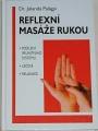 Palágyi Jolanda - Reflexní masáže rukou