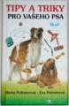 Puttnerová Herta, Rohrerová Eva - Tipy a triky pro vašeho psa