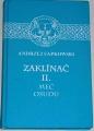 Sapkowski Andrzej - Zaklínač II. Meč osudu