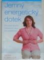 Savin Barbara E. - Jemný energetický dotek
