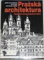 Staňková, Štursa, Voděra - Pražská architektura