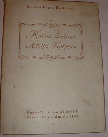 Buchlovan Bedřich Beneš - Knižní ilustrace Adolfa Kašpara