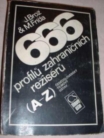 Brož J., Frída M. - 666 profilů zahraničních režisérů