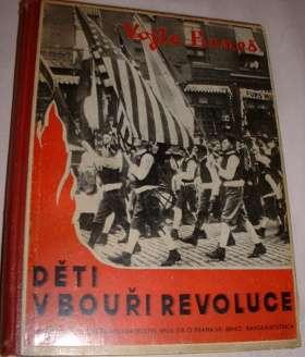 Beneš Vojta - Děti v bouři revoluce