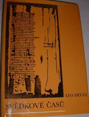 Deuel Leo - Svědkové časů