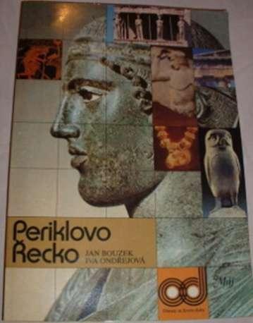 Bouzek Jan, Ondřejková Iva - Periklovo Řecko
