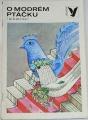 Korálky č. 143 - O modrém ptáčku