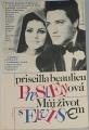 Presleyová Priscilla Beaulieu - Můj život s Elvisem