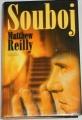 Reilly Matthew - Souboj