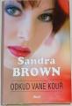Brown Sandra - Odkud vane kouř
