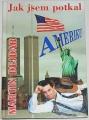 Dejdar Martin - Jak jsem potkal Ameriku