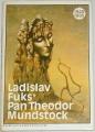 Fuks Ladislav - Pan Theodor Mundstock