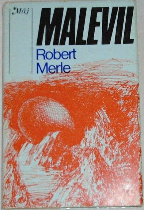 Merle Robert - Malevil