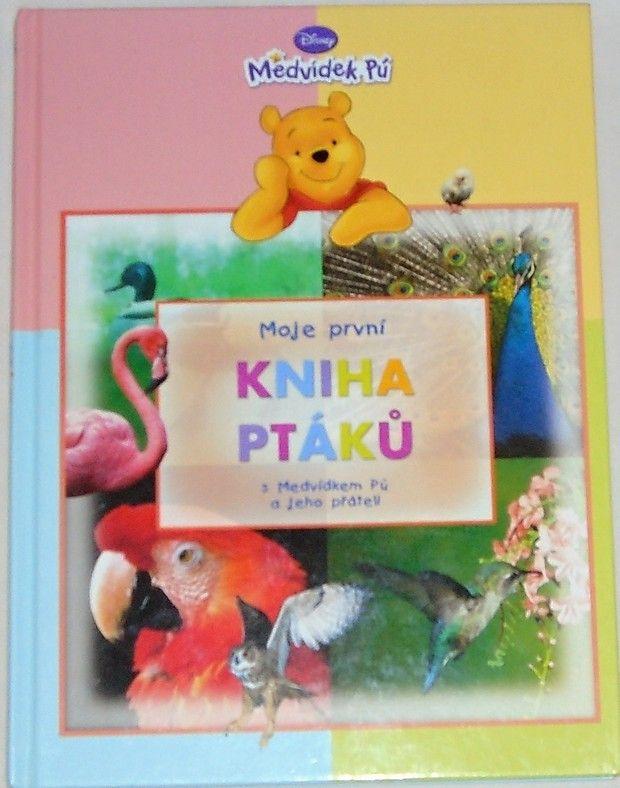 Disney - Moje první kniha ptáků s medvídkem Pú