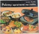 Řešátko Jaroslav - Pokrmy upravené na roštu
