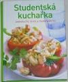 Studentská kuchařka - Jednoduché, levné a chutné pokrmy