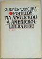 Vančura Zdeněk - Pohledy na anglickou a americkou literaturu