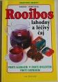 Zerbstová Marion - Rooibos: Lahodný a léčivý čaj