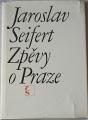 Seifert Jaroslav - Zpěvy o Praze
