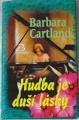Cartland Barbara - Hudba je duší lásky