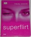 Coxová Tracey - Superflirt
