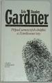 Gardner E. S. - Případ sametových drápků a Zamilované tety