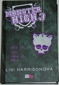 Harrisonová Lisi - Monster High 3: Kde je vlk, tam je hra