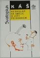 Káš Svatopluk - Aeskulap se směje a léčí po dobrém