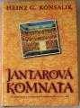 Konsalik Heinz G. - Jantarová komnata