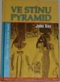 Ray John - Ve stínu pyramid