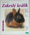 Weglerová Monika - Zakrslý králík