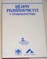 Dějiny pojišťovnictví v Československu 2. díl