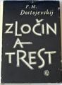 Dostojevskij Fjodor Michajlovič - Zločin a trest
