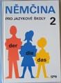 Höppnerová, Kremzerová, Nožičková - Němčina pro jazykové školy 2