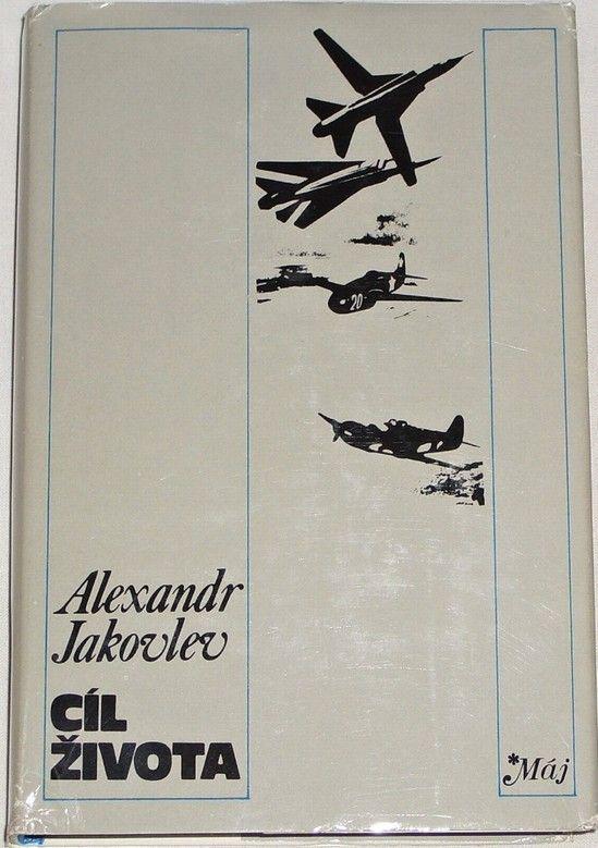 Jakovlev Alexandr - Cíl života