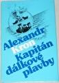 Kron Alexandr - Kapitán dálkové plavby