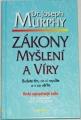 Murphy Joseph - Zákony myšlení a víry