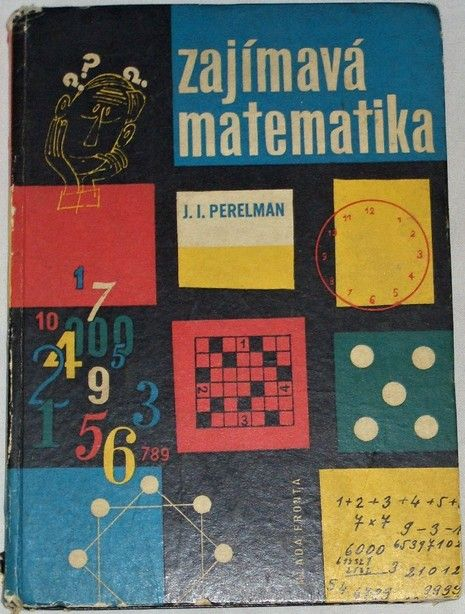 Pelerman J. I. - Zajímavá matematika