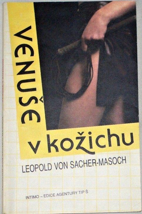 Sacher-Masoch Leopold - Venuše v kožichu